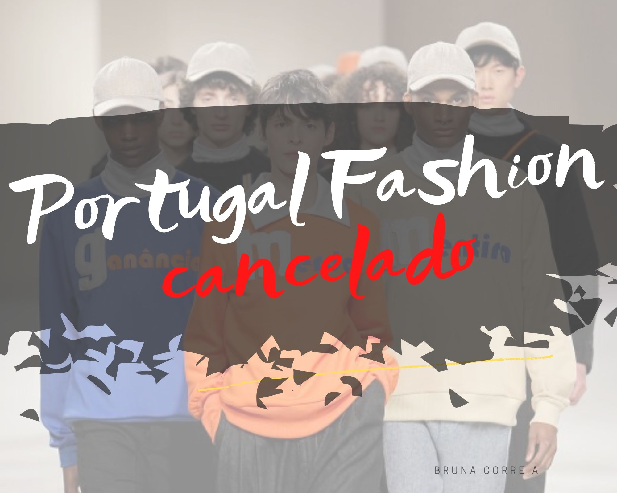 PORTUGAL FASHION CANCELADO
